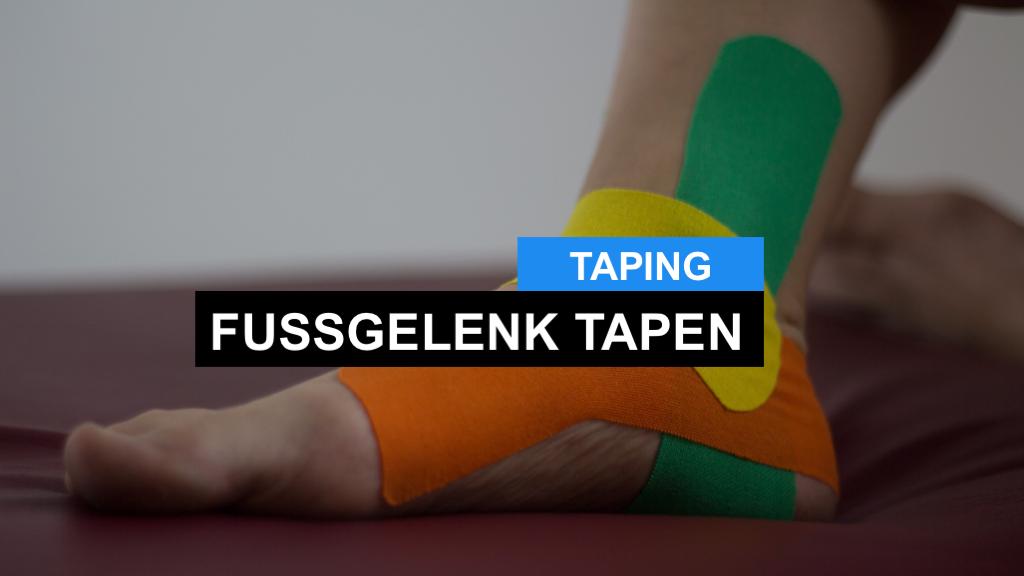 Fuß Tapen - Kinesiologie Taping Anleitung Fuß / Fußgelenk