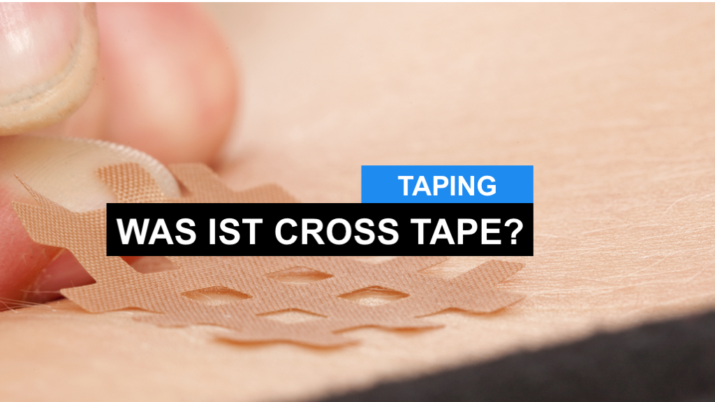 Cross Tape - eine weitere Form des Tapings