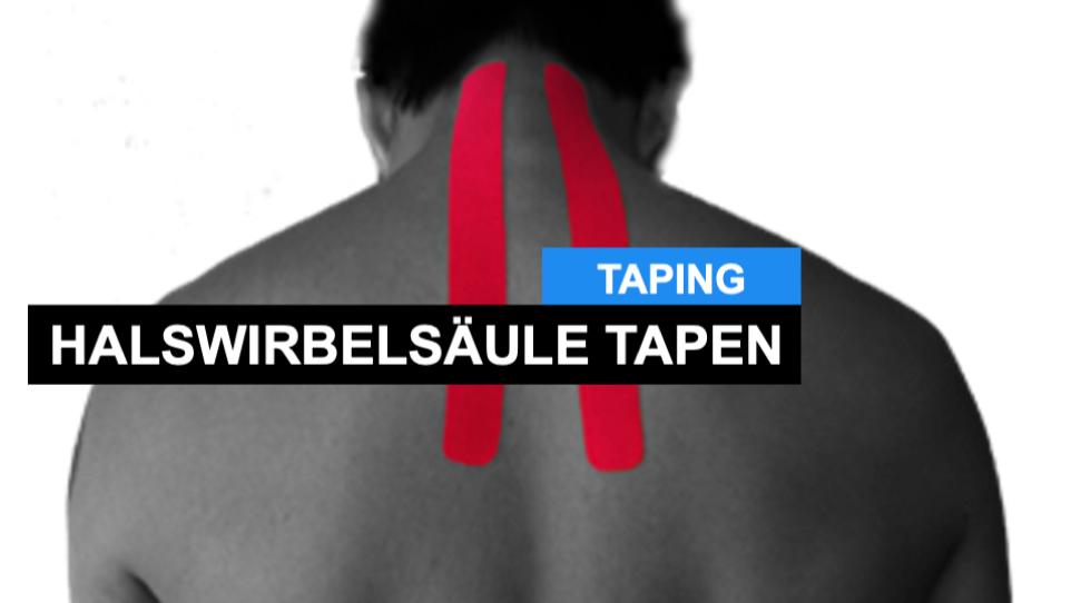 Nacken Tapen - Kinesiologisch Tapen von Halswirbelsäule und Nacken