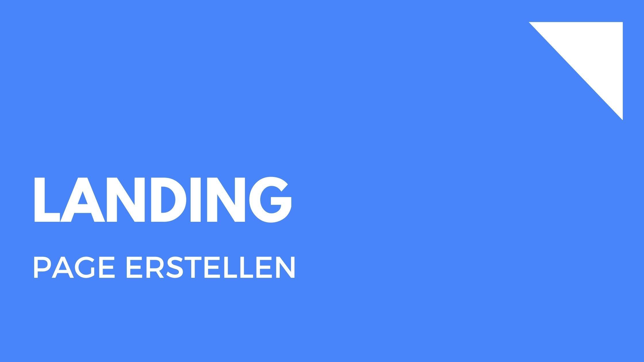 Landingpage erstellen – Der komplette Guide (mit Tools!)