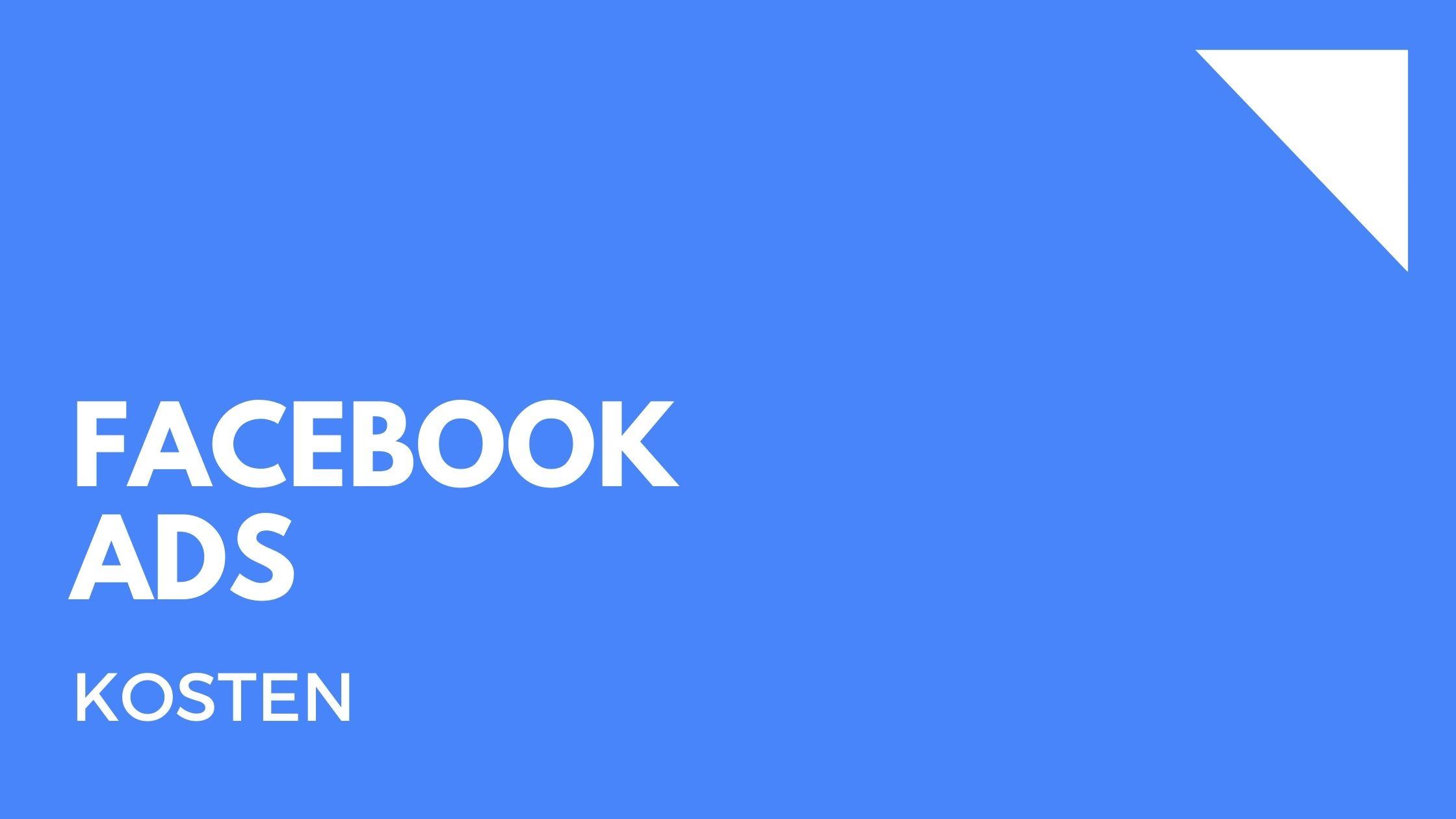 Facebook Ads Kosten
