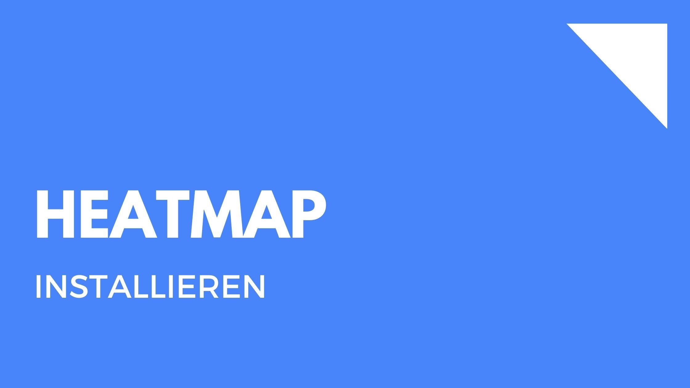 Heatmap: Was ist es und wie kann ich damit meine Webseite verbessern?