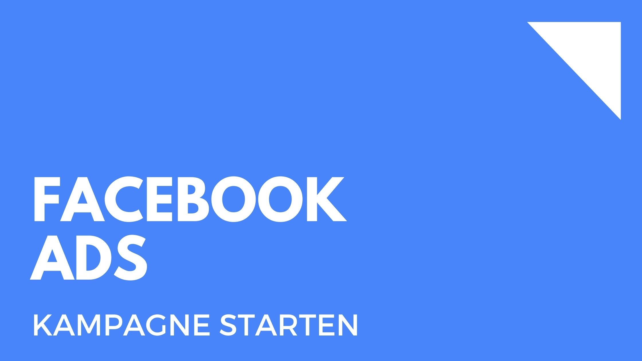 Facebook Ads: Der unkomplizierte Leitfaden zum Planen von Facebook-Werbung